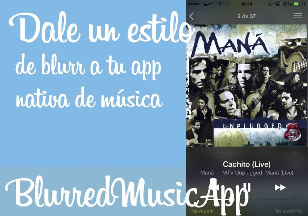 BlurredMusicApp – Efecto blur a la aplicación de música