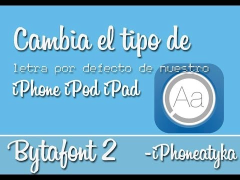BytaFont 2 – Cambia la letra de tu iPhone/iPodTouch/iPad