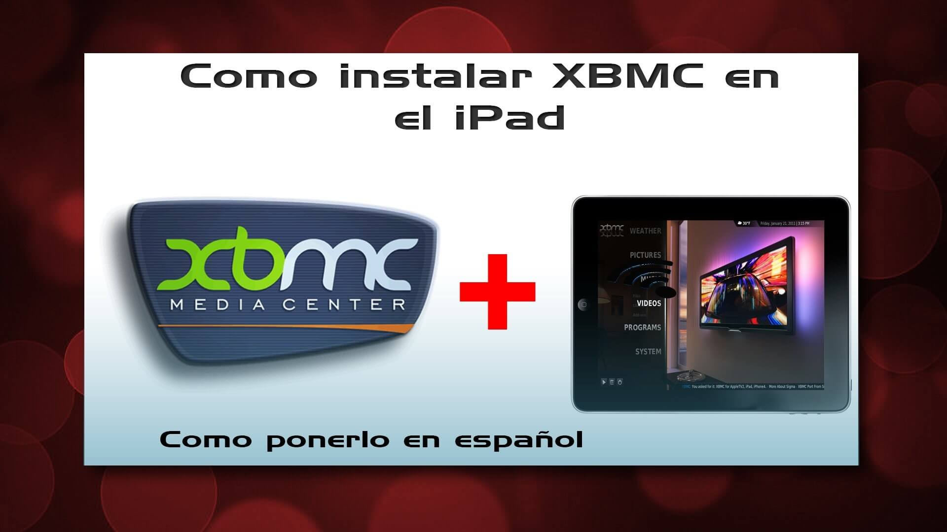 Como instalar XBMC en el iPhone/iPod/iPad