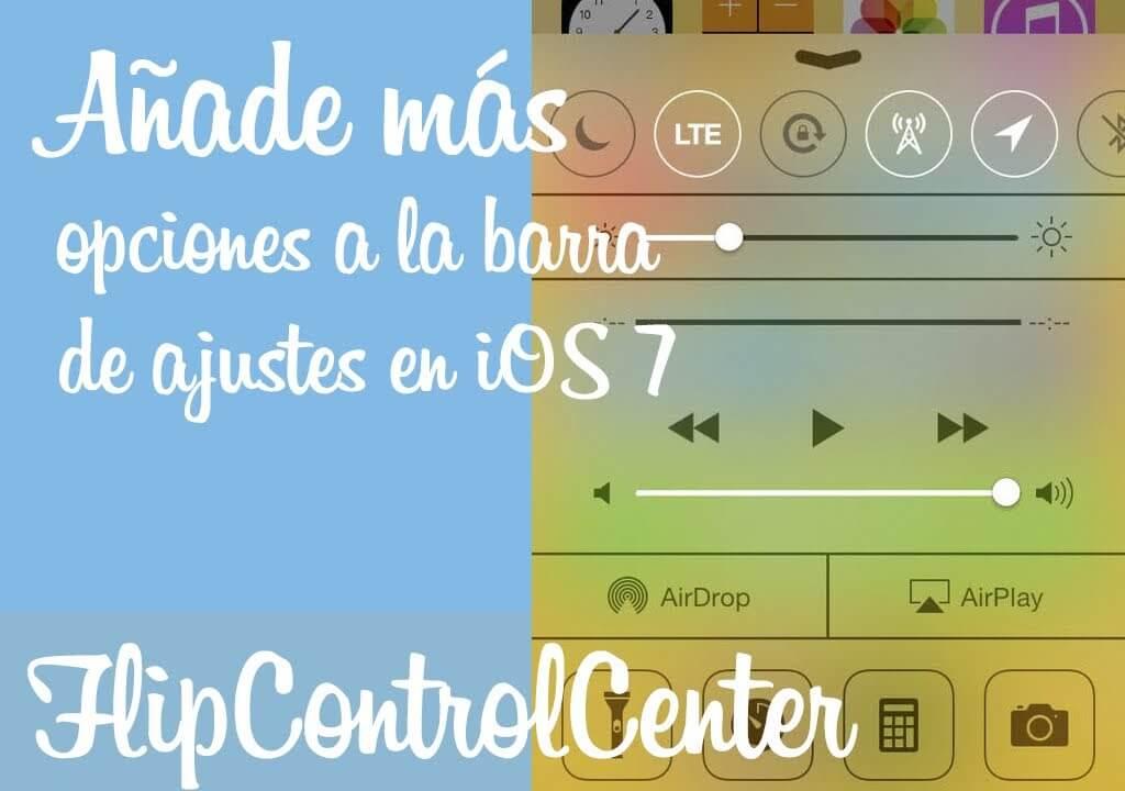 FlipControlCenter – Añade mas opciones al centro de control