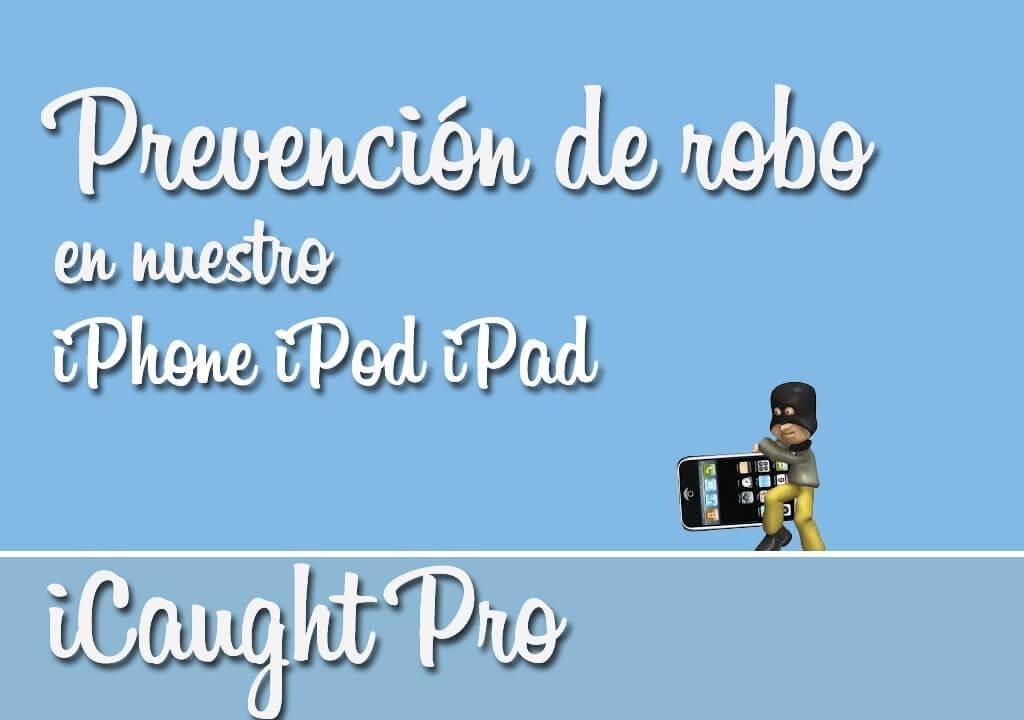iCaught Pro se actualiza y es compatible con iOS 7