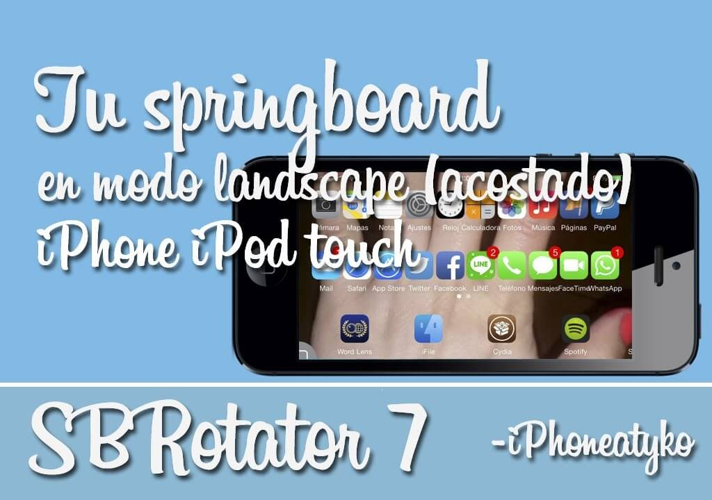 SBRotator 7 – Usa tu iPhone o iPod Touch en modo landscape