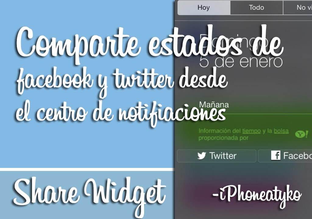 Share Widget for iOS 7 – Comparte estados de facebook y twitter desde el centro de notificaciones