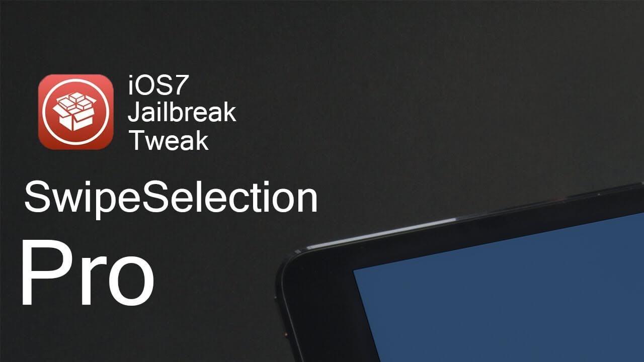 SwipeSelection Pro – Fantastico tweak para el teclado iOS 7