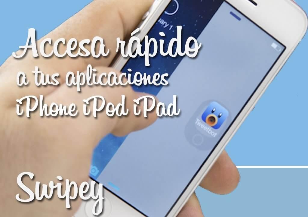 Swipey – Acceso rápido a nuestras aplicaciones desde el lockscreen