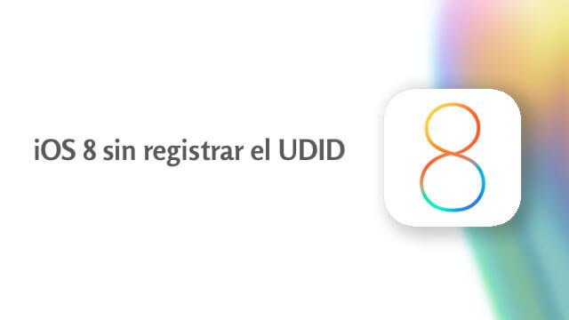 iOS 8 sin registar el UDID