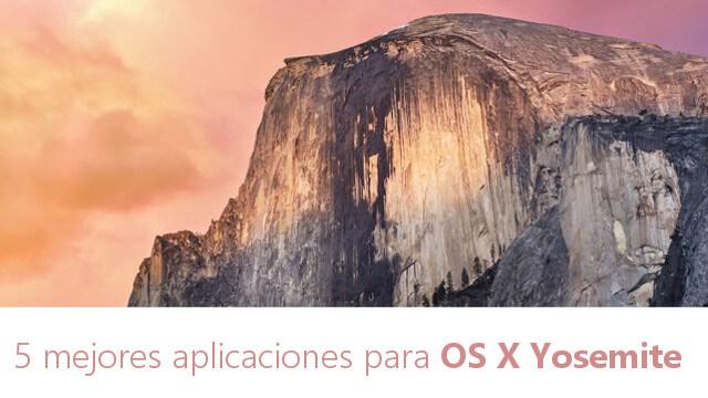 5 aplicaciones para OS X Yosemite
