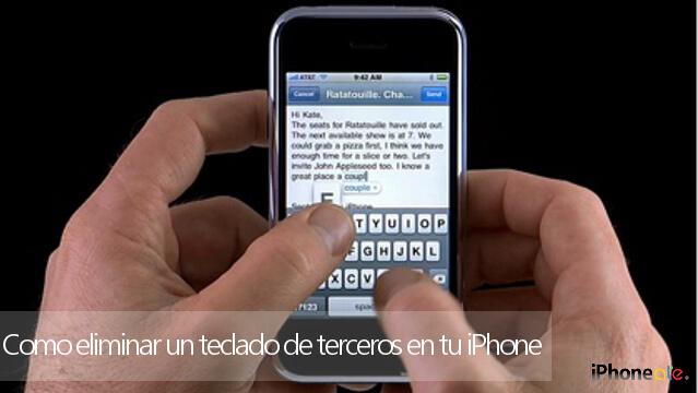 Como eliminar un teclado de terceros en tu iPhone
