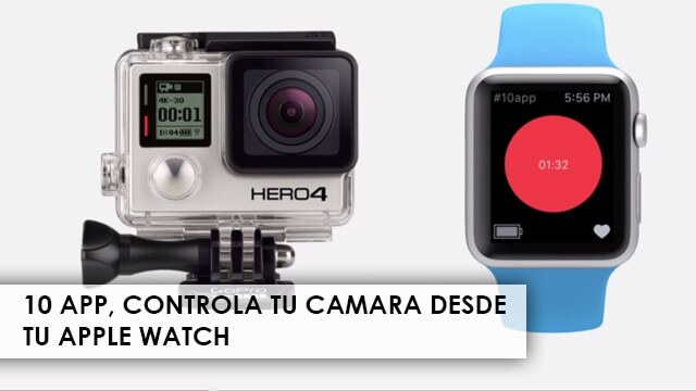 10app-controla-tu-camara-desde-apple-watch