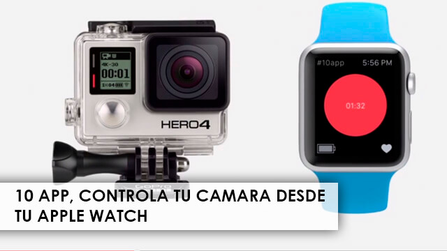 10app-controla-tu-camara-desde-apple-watch