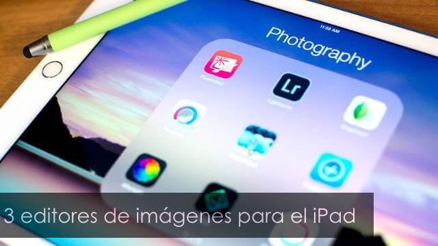 3 editores de imágenes para el iPad