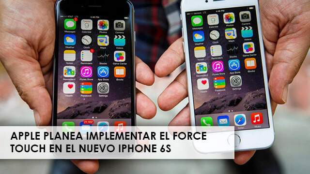 apple-planea-implementar-force-touch-iphone6s