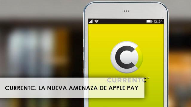 currentc-la-amenaza-de-apple-pay