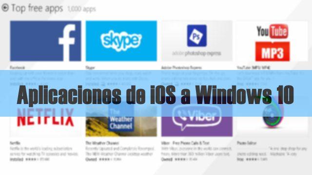 iOS apps win 10