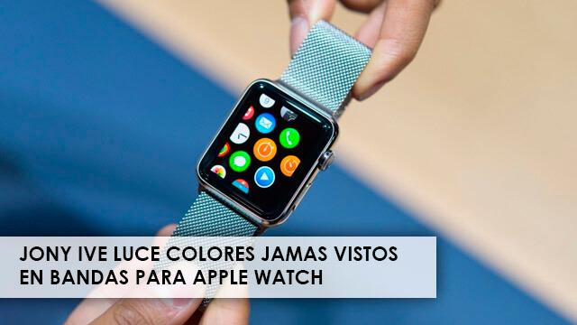 jony-ive-luce-colores-jamas-visto-para-apple-watch