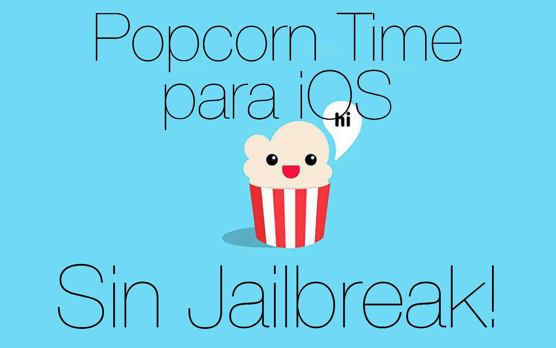 Popcorn Time para iOS sin Jailbreak