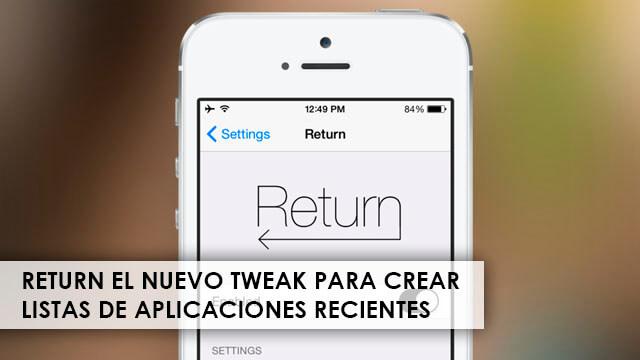 return-nuevo-tweak-aplicaciones-recientes