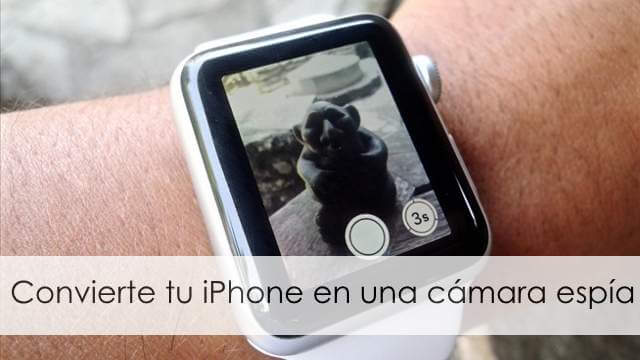 apple watch camara espia