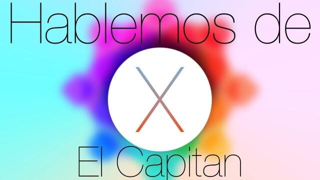 OS X El Capitan es el nuevo sistema operativo de Apple