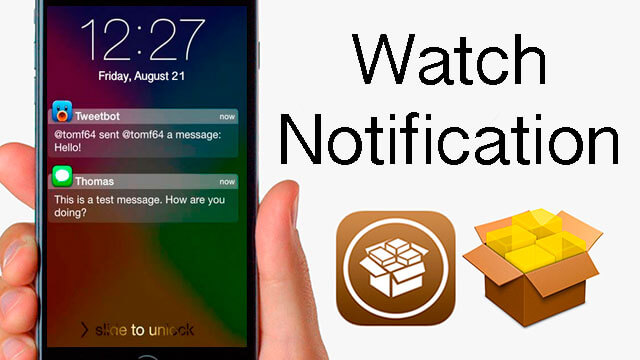 tweak_WatchNotification