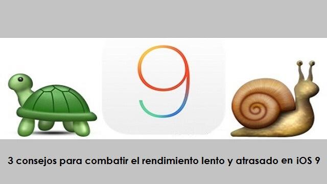 3 consejos para cambiar el rendimiento lento y atrasado de iOS 9