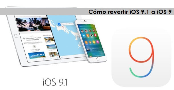 Cómo revertir iOS 9.1 a iOS 9