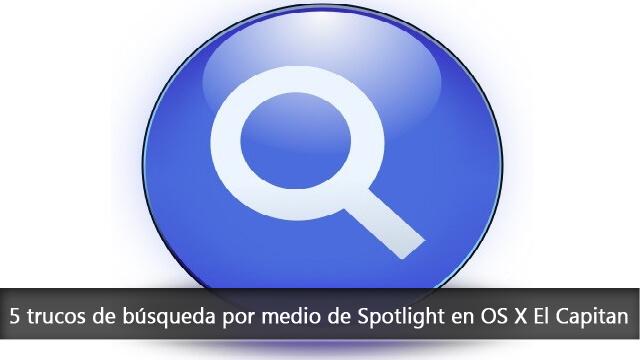 5 trucos de búsqueda por medio de Spotlight en OS X El Capitan
