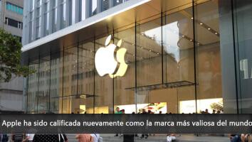 Apple ha sido calificada como la marca más valiosa del mundo