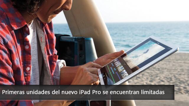 Primeras unidades del nuevo iPad Pro se encuentran limitadas