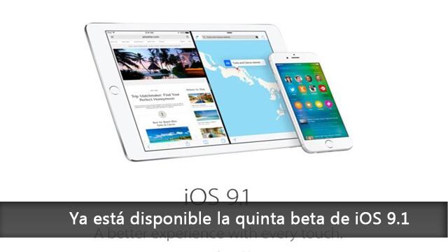 Ya está disponible la quinta beta de iOS 9.1