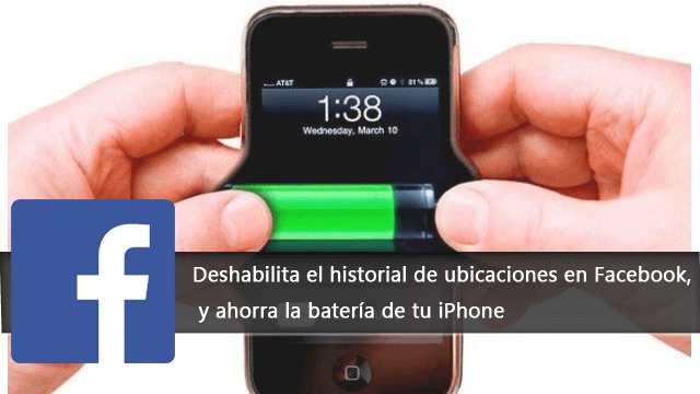 ahorro-bateria-iphone-facebook