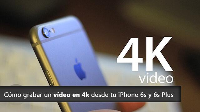 video-en-4k-iphone-6s-plus