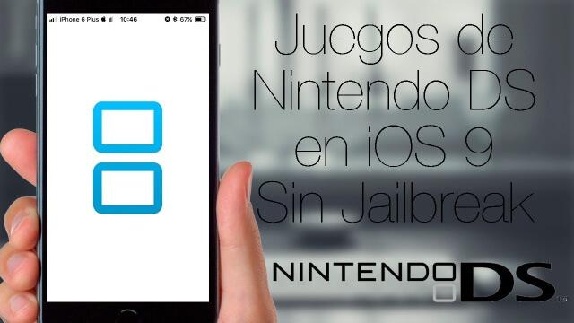 nsd4ios: Juegos de Nintendo DS en iOS 9 sin Jailbreak