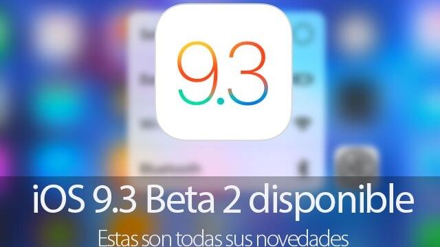 Segunda beta pública de iOS 9.3 ya se encuentra disponible con mejoras en el modo Night Shift
