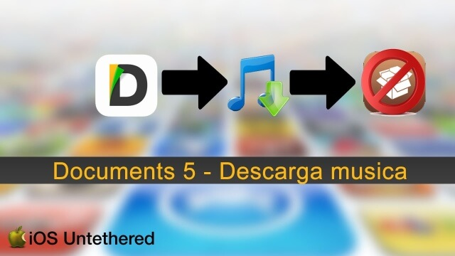 Música y Canciones con Documents 5 en iOS 9 sin Jailbreak