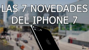 Las 7 novedades del iPhone 7 - portada
