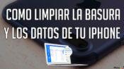 portada-limpiar la basura de tu iPhone