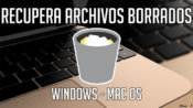 Recupera archivos borrados en tu Mac o Windows - portada