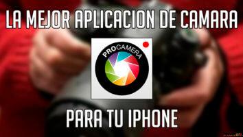 la mejor aplicacion de camara para iPhone