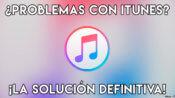 portada Solucionar problemas de iTunes
