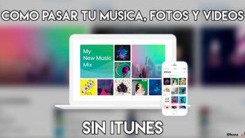 Portada - Pasar fotos, musica, videos sin iTunes