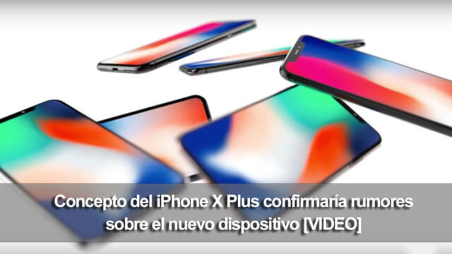 Concepto iPhone X Plus