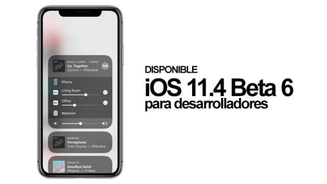 iOS 11.4 Beta 6